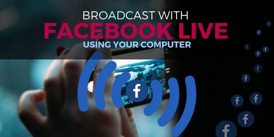Broadcast-Facebook-Live